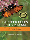 Butterflies of Indiana (eBook): A Field Guide